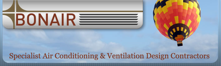 Specialist Air Conditioning and Ventilation Design Contractors